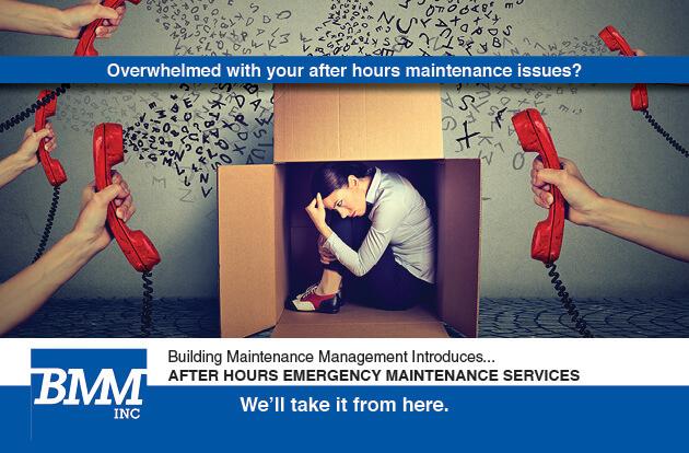 BMM After Hours Emergency Maintenance